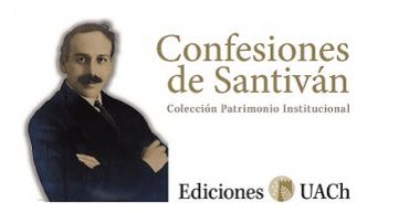 Ediciones UACh reedita memorias del Premio Nacional de Literatura Fernando Santiván