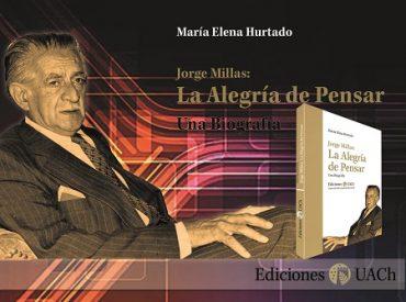 """Ediciones UACh presenta inédita biografía de Jorge Millas """"La alegría de pensar"""""""
