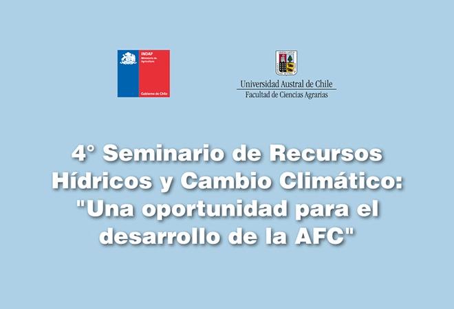 En Valdivia se realizará seminario de Recursos Hídricos y Cambio Climático para la Agricultura Familiar Campesina