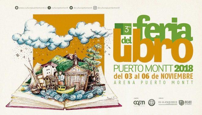 3ª Feria del Libro de Puerto Montt presenta programación de uno de los encuentros literarios más importantes del sur de Chile.
