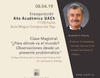 En Valdivia: UACh inaugurará Año Académico 2019 con conferencia del Dr. Gerhardt Schurig