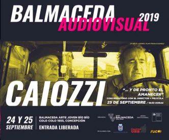 Décima versión de Balmaceda Audiovisual trae a Silvio Caiozzi a Concepción