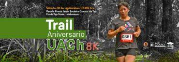 12° Corrida Trail Aniversario será parte de la celebración de los 65 años de la UACh