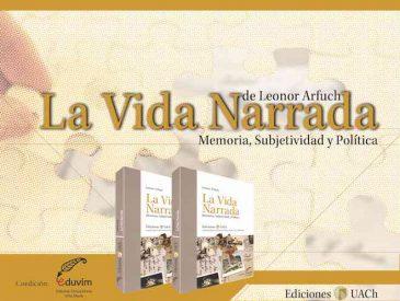 """Ediciones UACh publica en Chile """"La vida narrada"""" de Leonor Arfuch"""