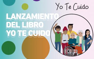 """Lanzan libro """"Yo te cuido"""", manual integral para cuidadores creado por una estudiante de UST Concepción"""