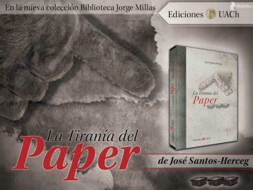 """Ensayo """"La tiranía del paper"""" abre el debate sobre la escritura académica"""